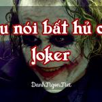 cau-noi-hay-bat-hu-joker